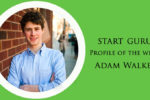 Adam Walker – Never to stick to one place!